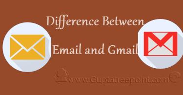 Email और Gmail में क्या अंतर है