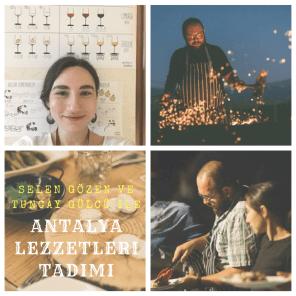 Selen Gözen ve Tuncay Gülcü ile Antalya Lezzetleri Tadımı