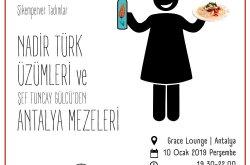 Nadir Türk Üzumleri ve Antalya Mezeleri