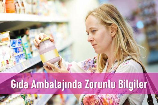 Zorunlu etiket bilgileri gıda ambalajı