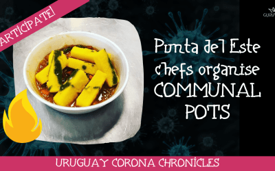 Punta & Montevideo chefs organise communal pots