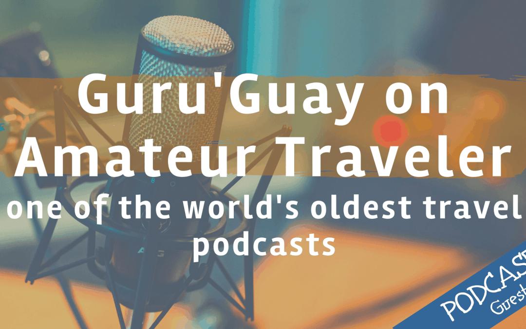 Guru'Guay on Amateur Traveler