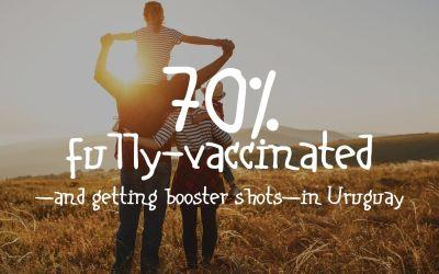 70% completamente vacunado en Uruguay y recibiendo refuerzos