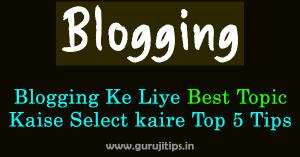 Best Blogging Topic