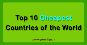 Top 10 cheapest countries