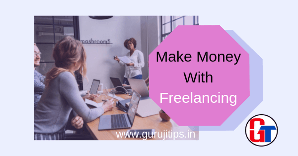 make money with freelancing