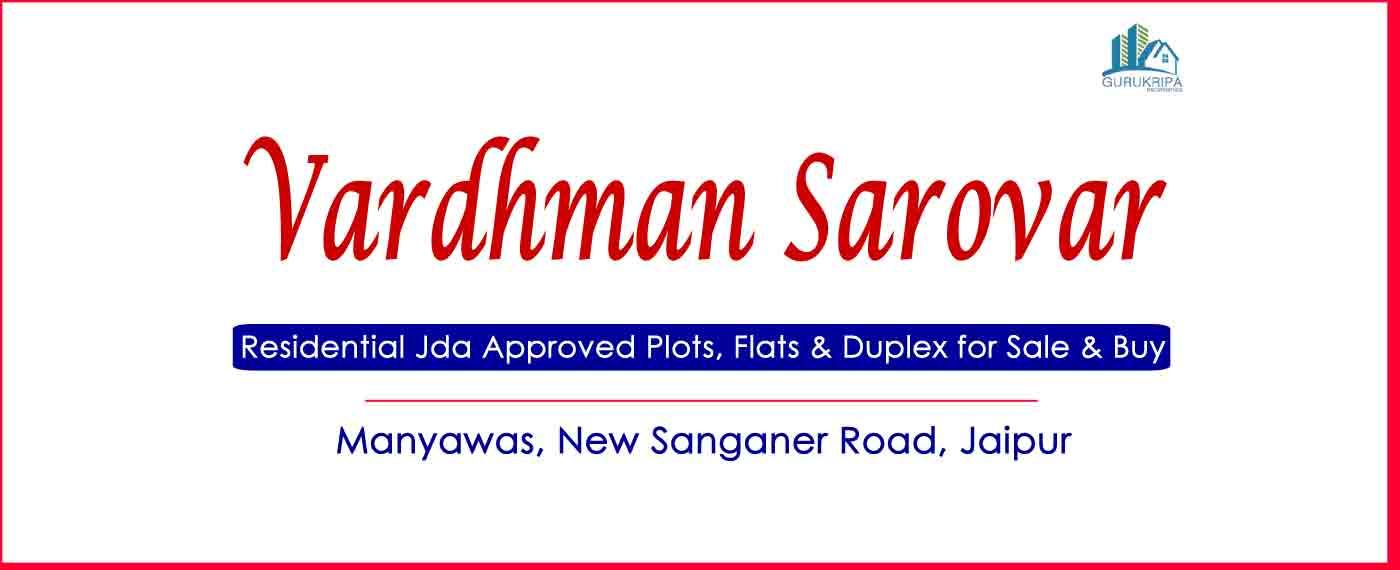 Vardhman Sarovar Residential Jda Approved Plots near Mansarovar Jaipur Jda Approved Plots for Sale & 2 / 3 Bhk Flats for Sale
