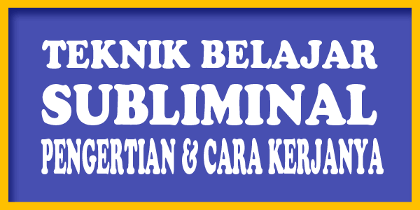 teknik belajar subliminal