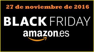 ¡Últimas ofertas de Black Friday en Amazon España!