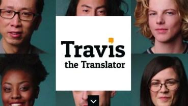 ¿Problemas con los idiomas? ¡Pues hazte con Travis the Translator!