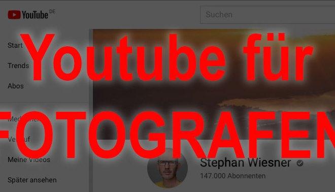 Youtube für Fotografen