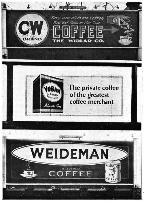 HOW THREE WELL KNOWN BRANDS OF COFFEE HAVE BEEN ADVERTISED OUTDOORS