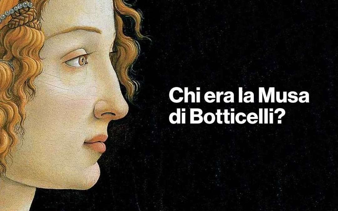 Rinascimento: chi era la Musa di Botticelli?