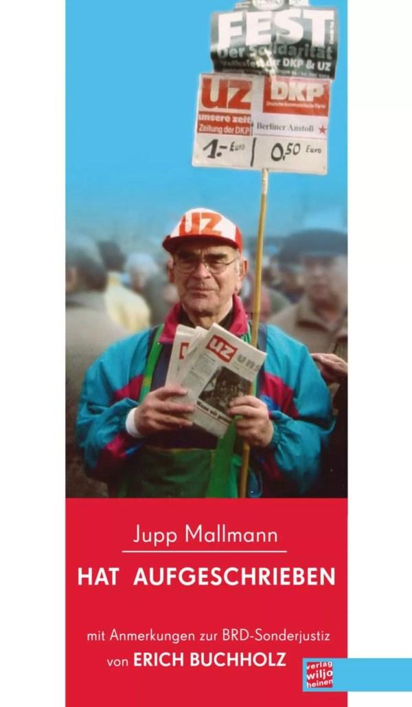 Cover: »Jupp Mallmann hat aufgeschrieben«