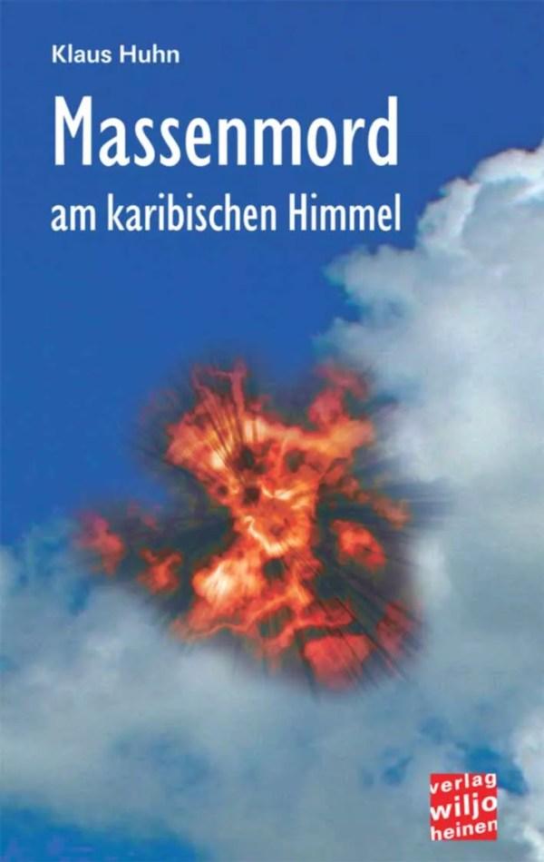 Cover: »Massenmord am karibischen Himmel«