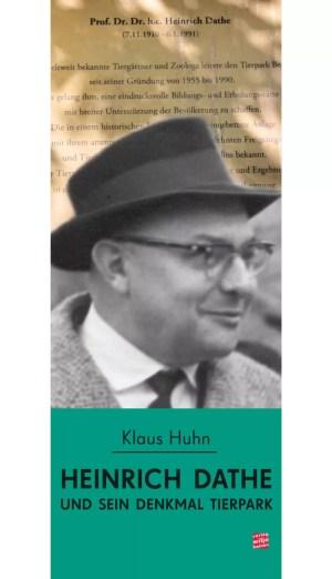 Cover: »Heinrich Dathe und sein Denkmal Tierpark«