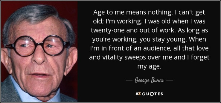 George Burns on age