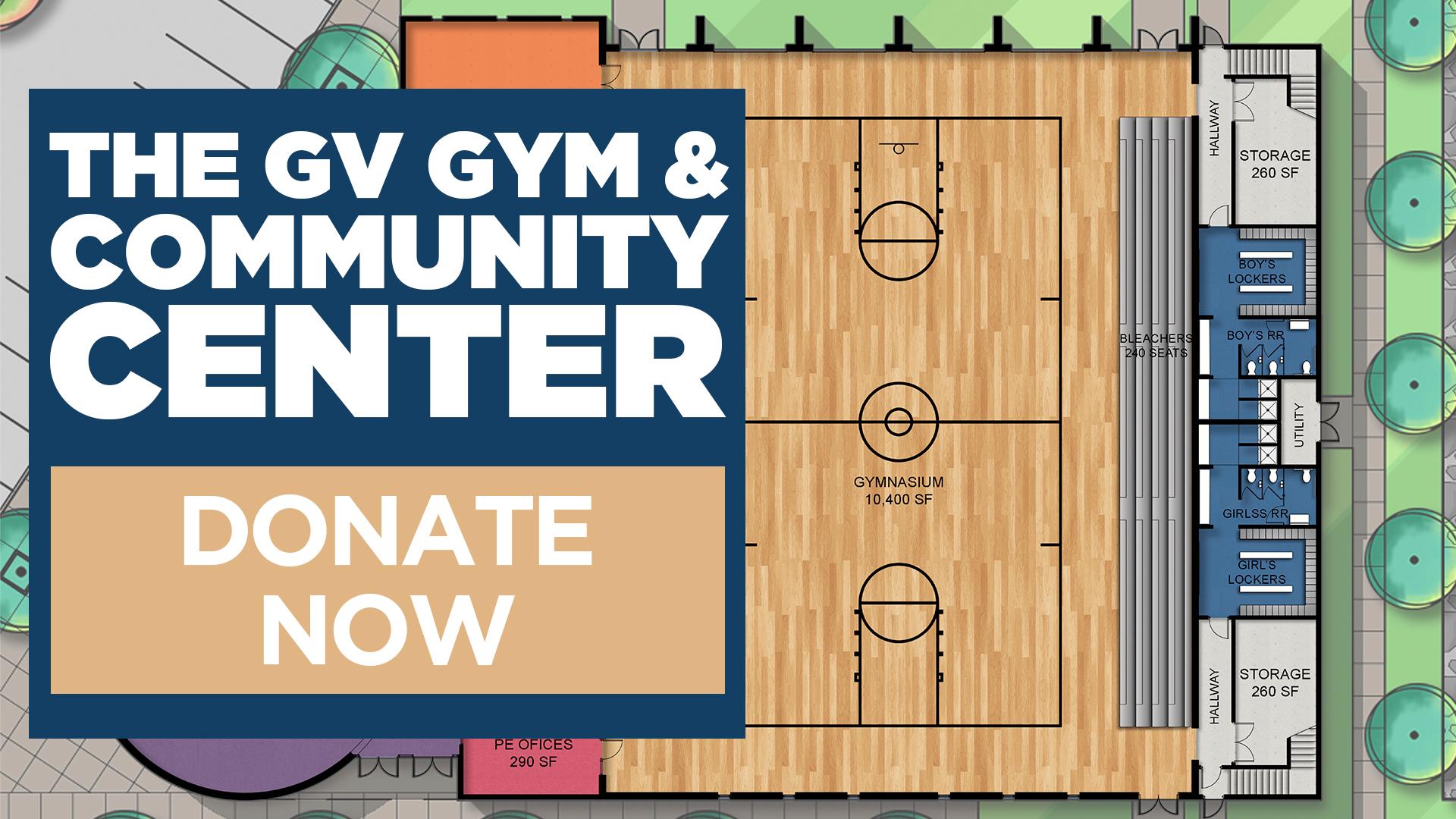 The GVCS Gym & Community Center