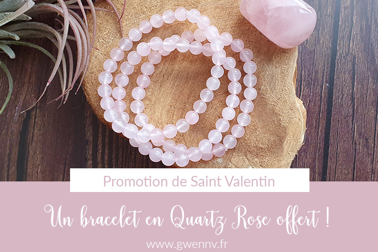Saint Valentin : un bracelet en Quartz Rose offert !