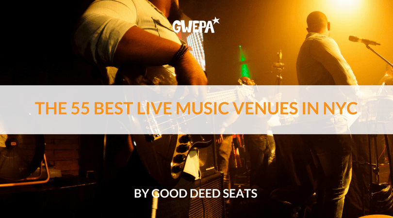 The 55 Best Live Music Venues in NYC