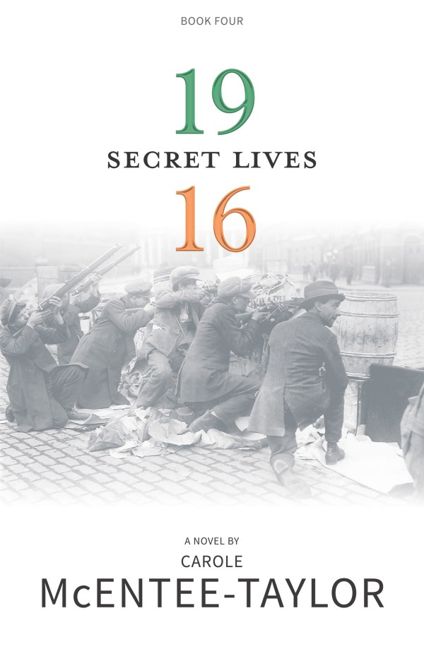Secret Lives - 1916 Book Four by Carole McEntee-Taylor cover image.