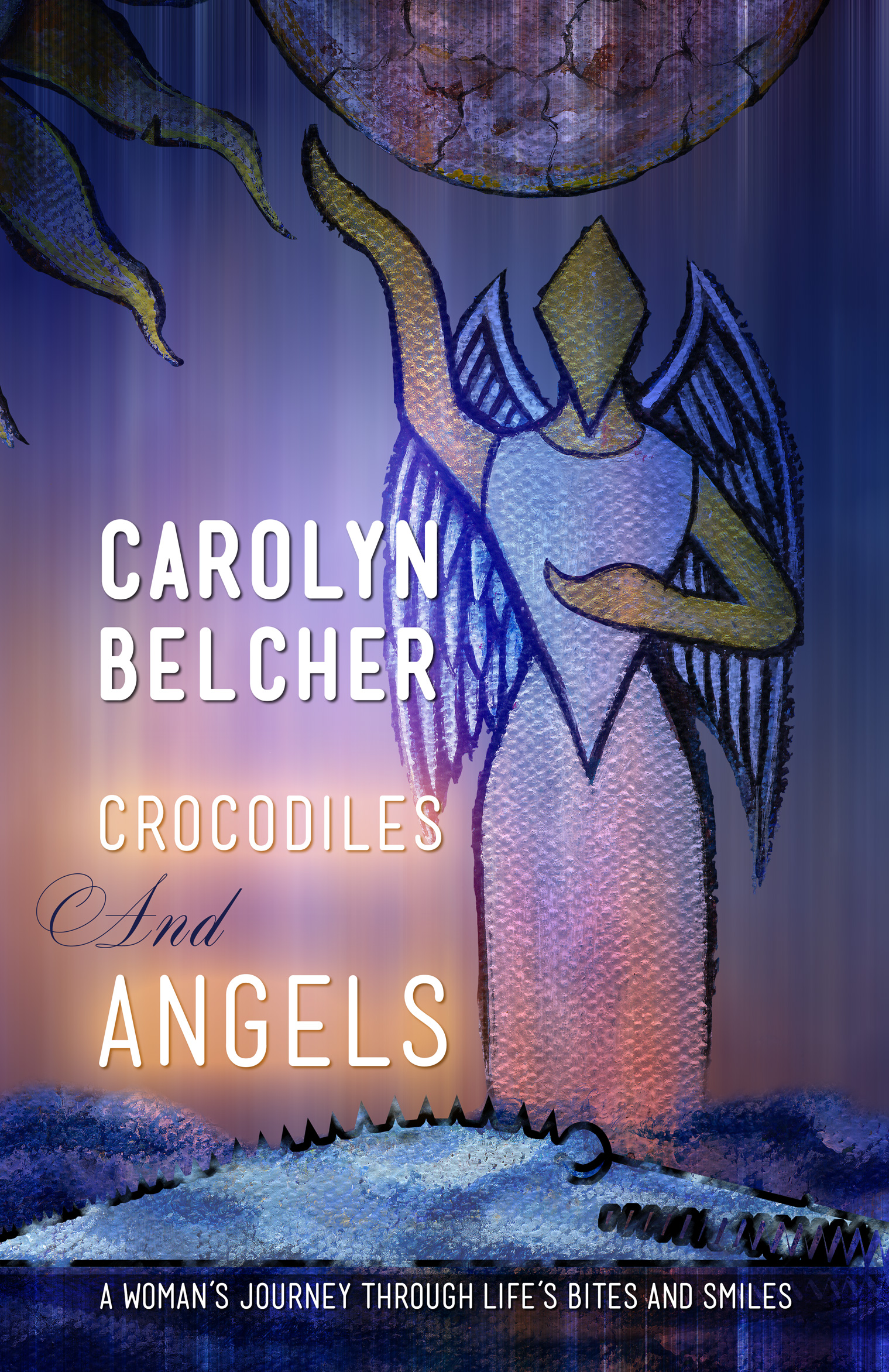 Crocodiles and Angels by Carolyn Belcher front cover image.