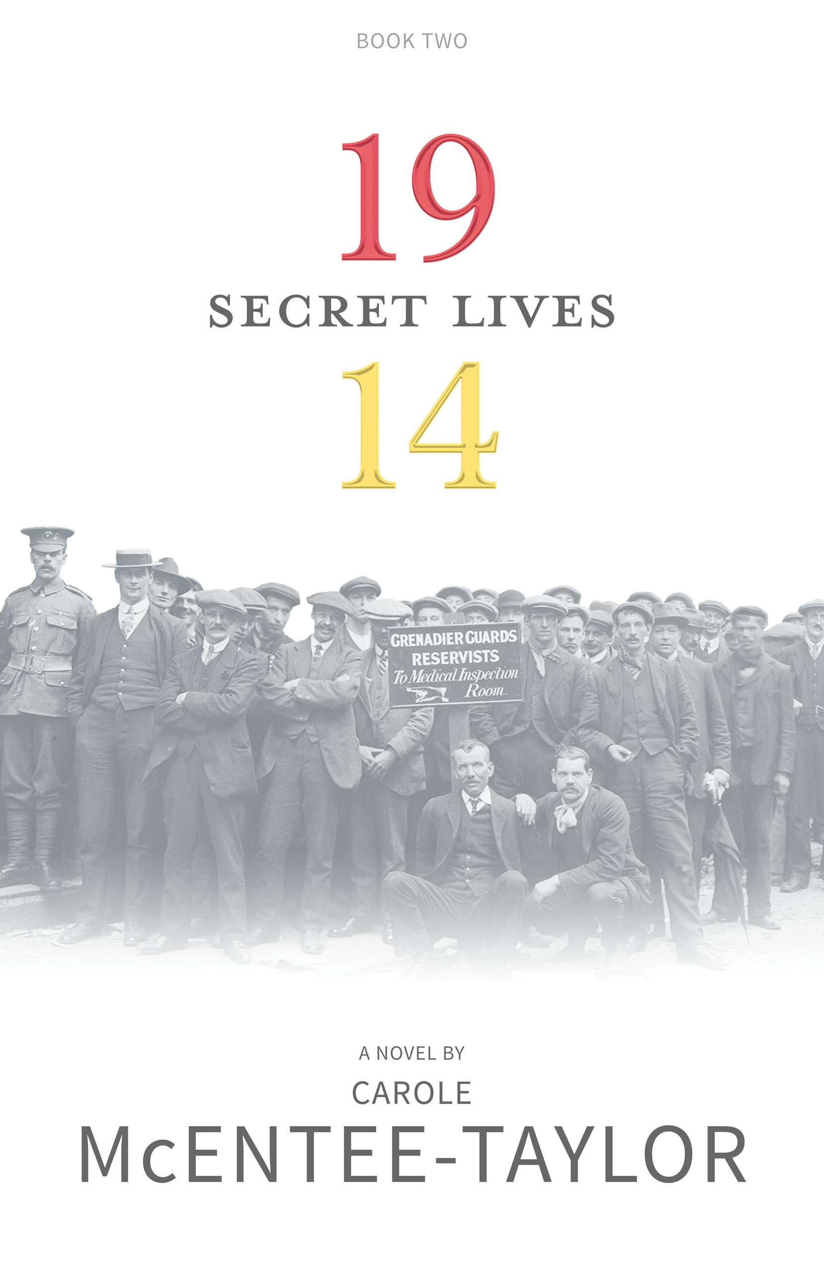 Secret Lives - 1914 Book Two by Carole McEntee-Taylor cover image.