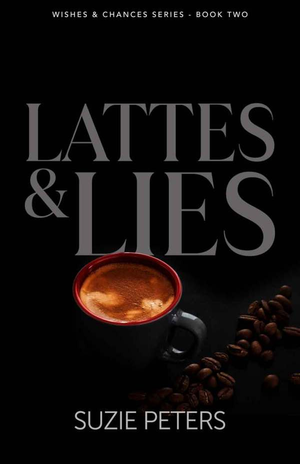 Lattes and Lies, by Suzie Peters, front cover image.