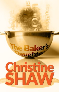 The Baker's Daughter by Christine Shaw front cover image