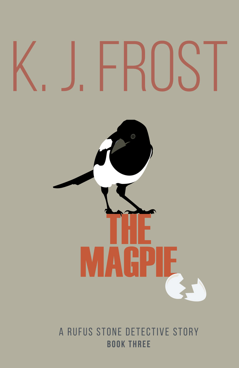 The Magpie (Rufus Stone Detective Stories)