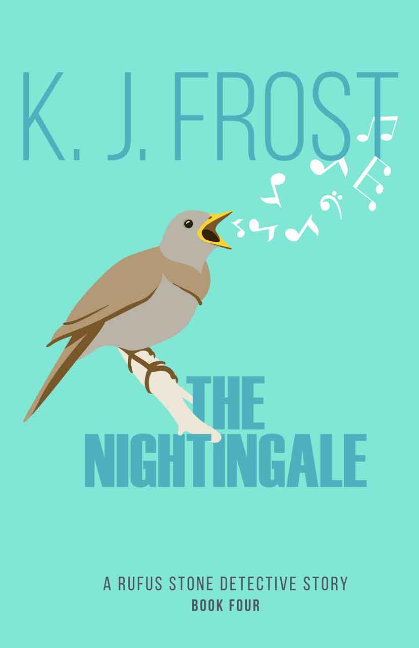 The Nightingale, A Rufus Stone detective story, by K J Frost cover image.