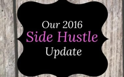 Our 2016 Side Hustle Update