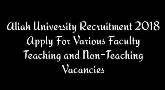 Aliah University Recruitment 2018