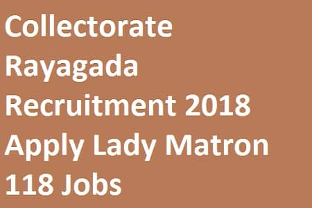 Collectorate Rayagada Recruitment 2018