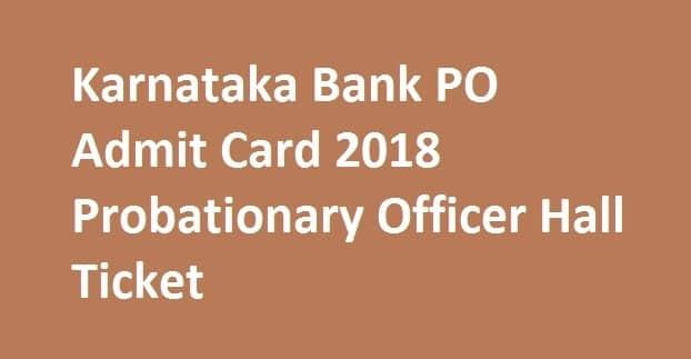Karnataka Bank PO Admit Card