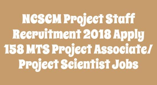 NCSCM Project Staff Recruitment