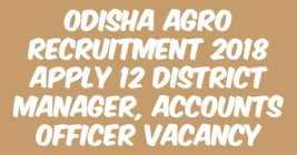 Odisha Agro Recruitment