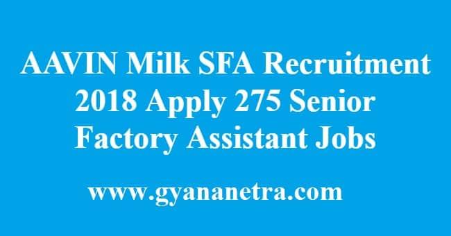 AAVIN Milk SFA Recruitment
