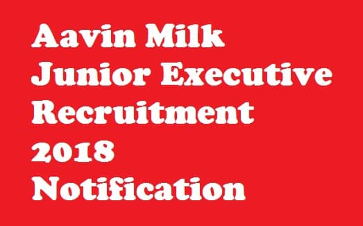 Aavin Milk Junior Executive Recruitment