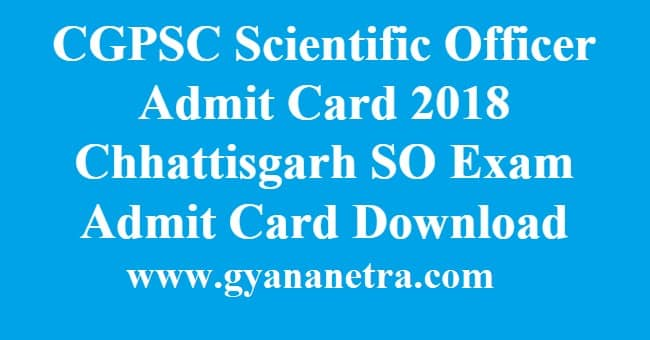 CGPSC Scientific Officer Admit Card