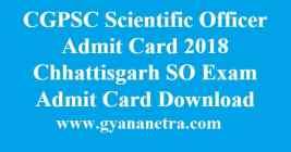 CGPSC Scientific Officer Admit Card