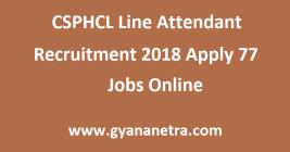 CSPHCL Line Attendant Recruitment