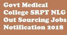 Govt Medical College And Hospital Suryapet Nalgonda Outsourcing Jobs 2018