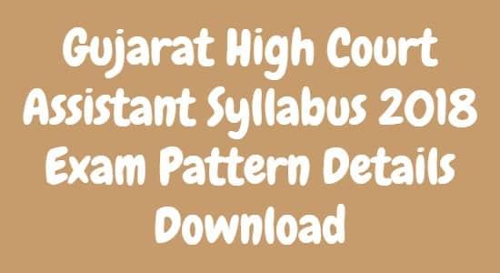 Gujarat High Court Assistant Syllabus
