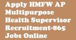 HMFW AP Multipurpose Health Supervisor Recruitment 2018