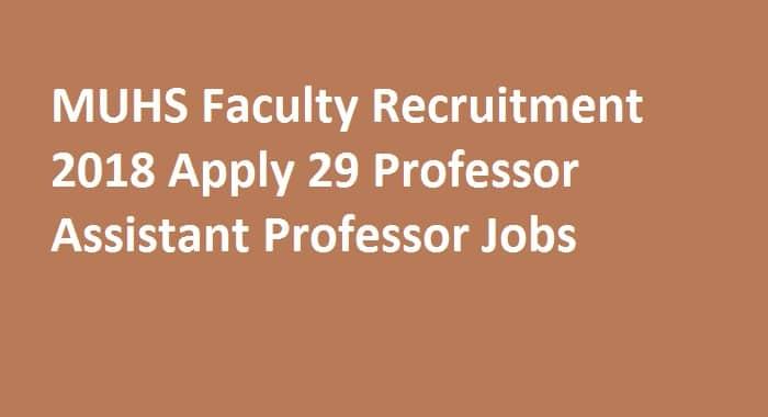 MUHS Faculty Recruitment 2018
