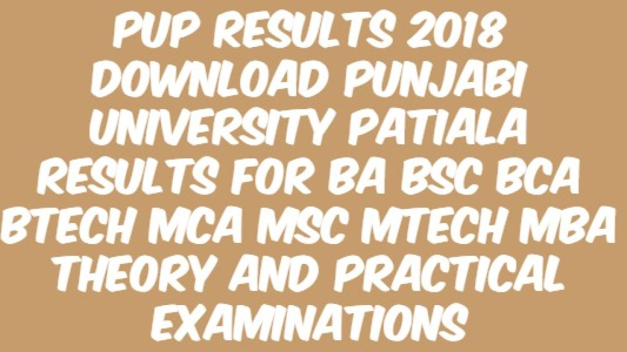PUP Results 2018 Download Punjabi University Patiala Results