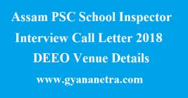 Assam PSC School Inspector Interview Call Letter