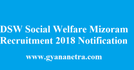 DSW Social Welfare Mizoram Recruitment 2018
