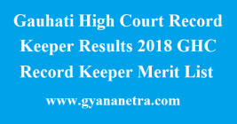 Gauhati High Court Record Keeper Results